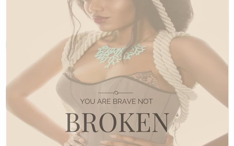 Brave not broken